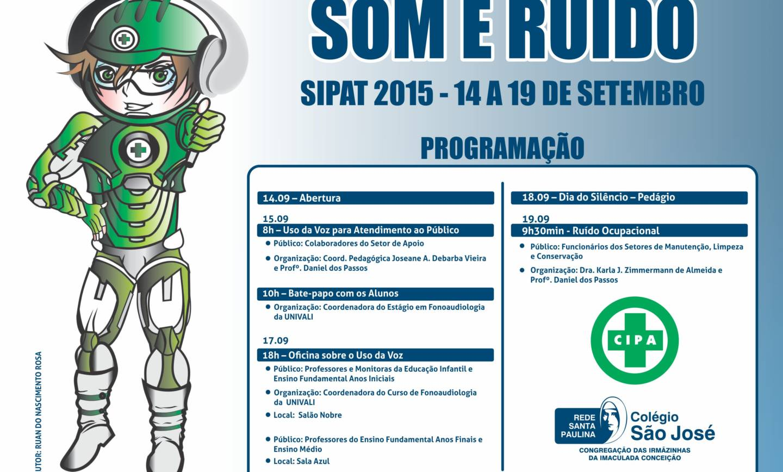 Semana Interna de Prevenção de Acidentes do Trabalho (SIPAT)