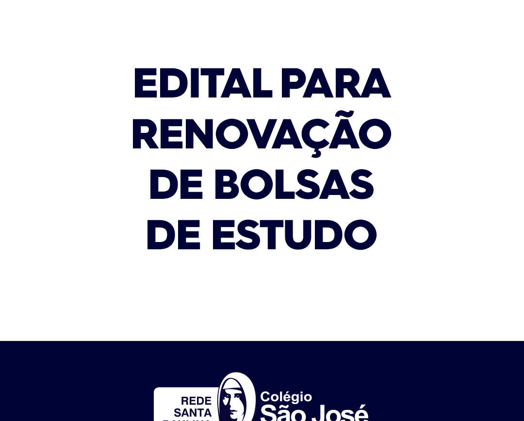 Edital para renovação de bolsas de estudos