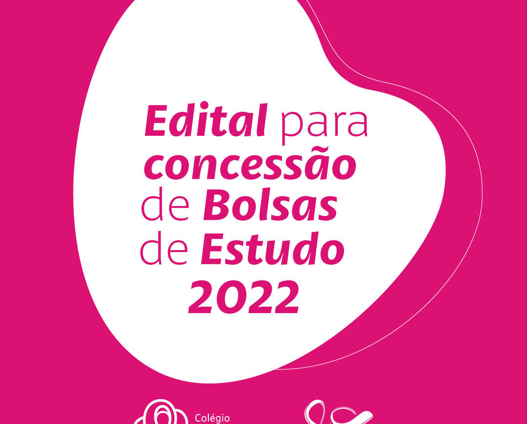 Edital de Concessão de Bolsas de Estudo 2022